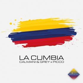 CALMANI & GREY X PICCO - LA CUMBIA